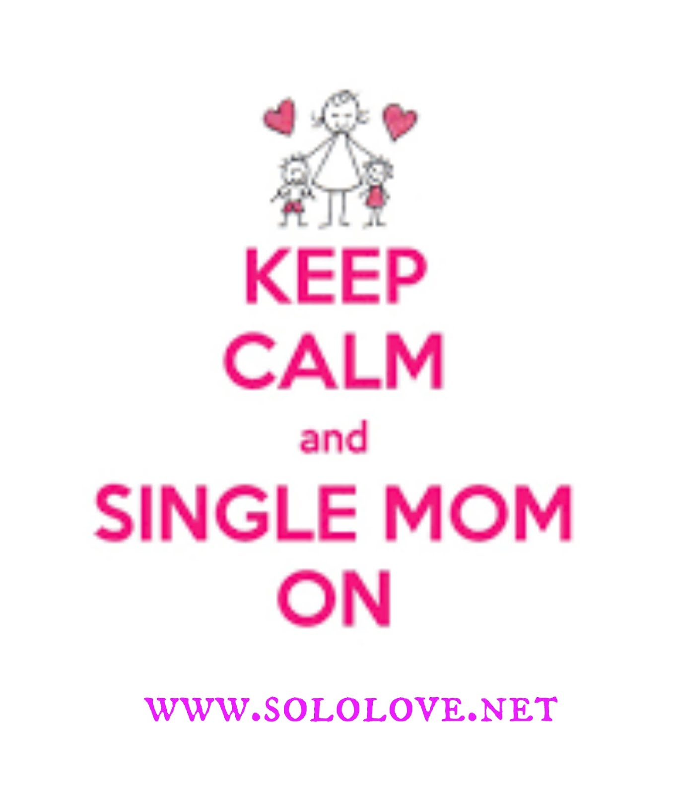 WELCOME SINGLE MOMS!
