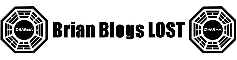 Brian Blogs LOST