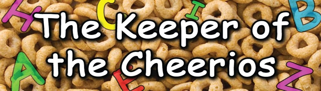 The Keeper of the Cheerios