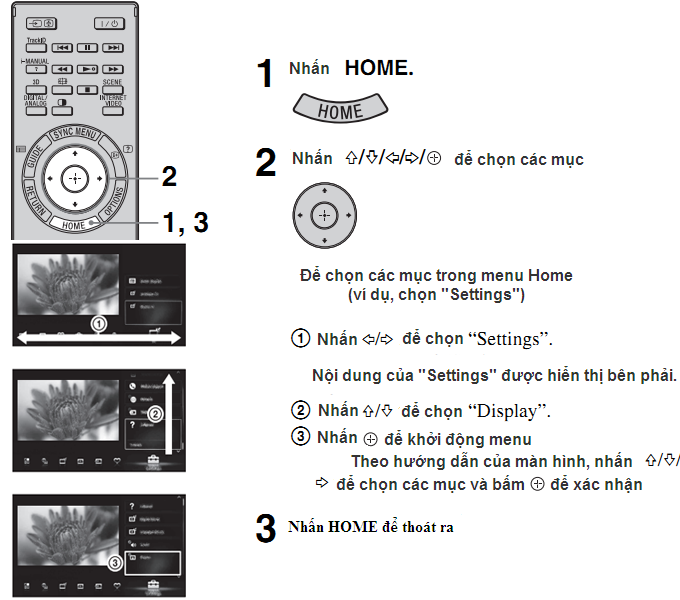 Lựa chọn các chức năng khác nhau và các thiết lập (Home Menu)