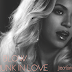 BEYONCE TO RELEASE 'BLOW' AND 'DRUNK IN LOVE' AS SINGLES