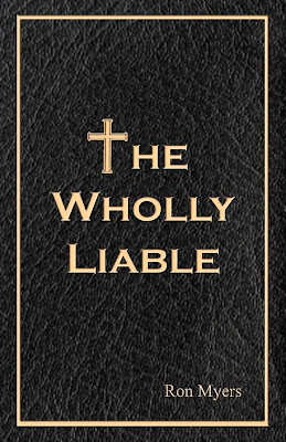 Ron Myers - The Wholly Liable