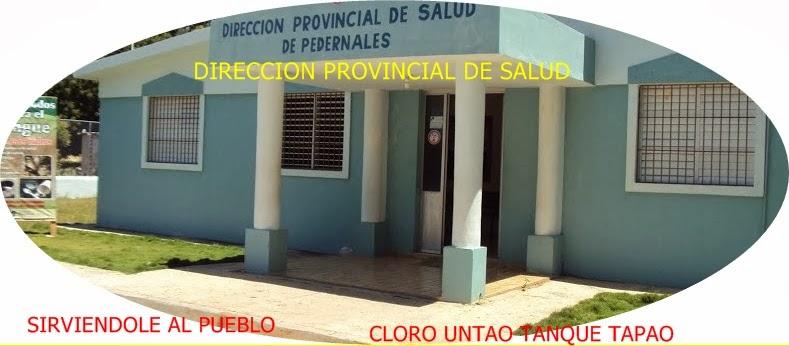 DIRECCIÓN PROVINCIAL DE SALUD DE PEDERNALES