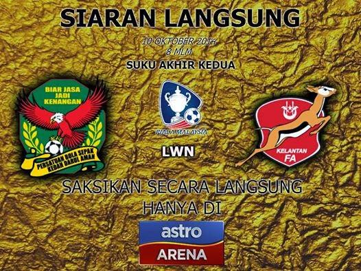 Siaran langsung Kedah vs Kelantan