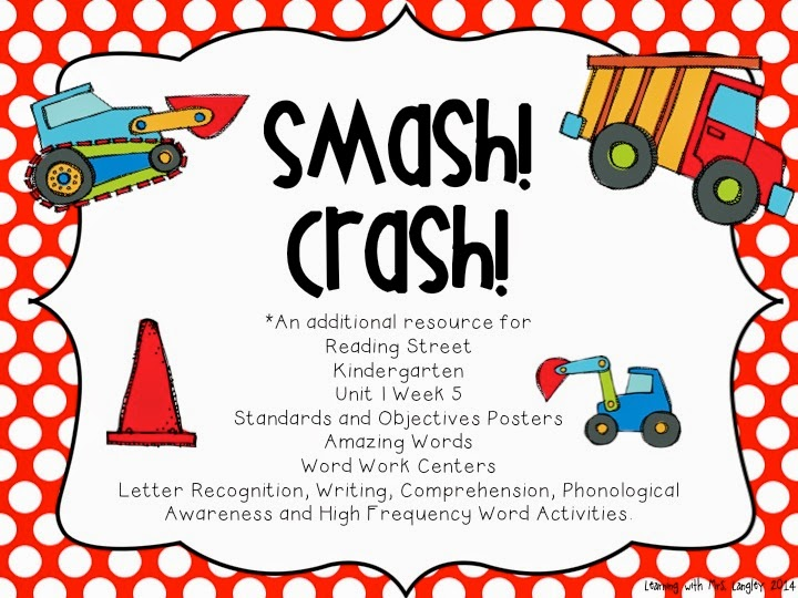 http://www.teacherspayteachers.com/Product/Smash-Crash-Kindergarten-Unit-1-Week-5-1255706