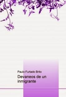 http://www.bubok.es/libros/229912/Devaneos-de-un-inmigrante