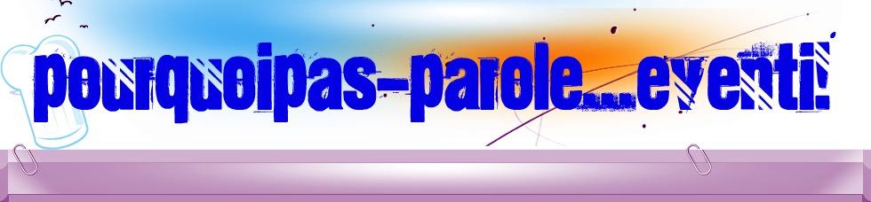 """""""Pourquoipas:parole ... eventi"""""""