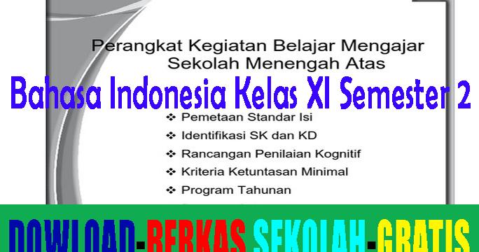 Perangkat Pembelajaran Bahasa Indonesia Sma Kelas Xi Semester 2 Informasi Pendidikan
