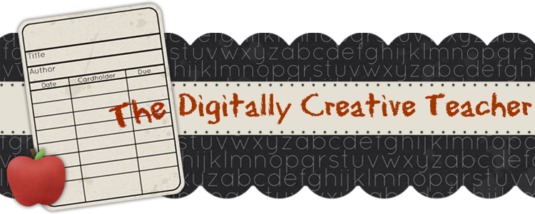 The Digitally Creative Teacher