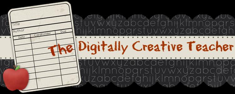 The Digitally Creative Teacher