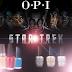 OPI + STAR TREK: Le rêve des geeks beauté