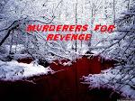 Murderers for Revenge