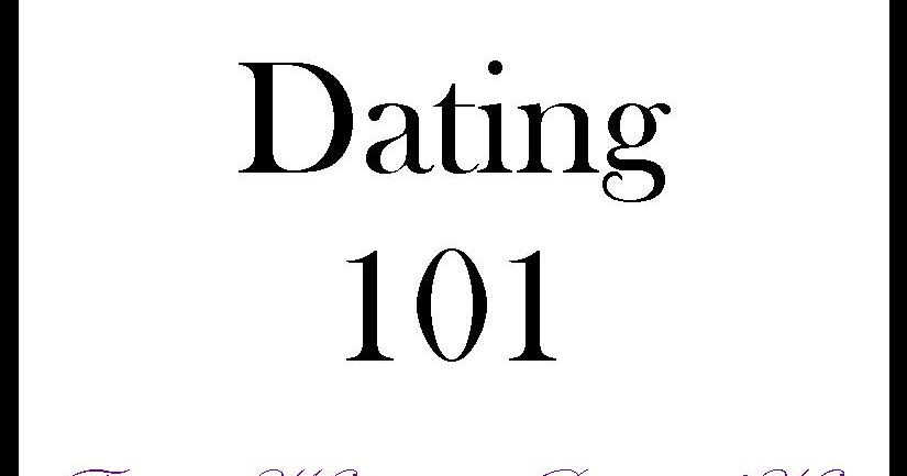 Dating 101 for ladies