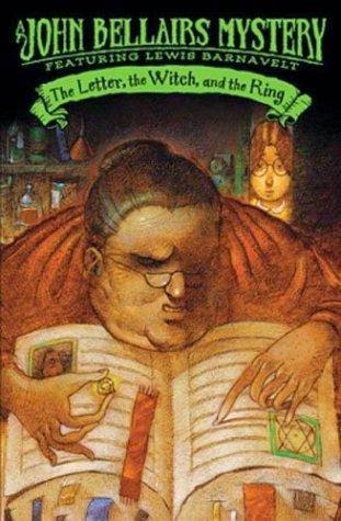 cover of The Letter, the Witch, and the Ring by John Bellairs