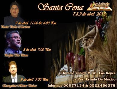 SANTA CENA  7,8,9, ABRIL 2013
