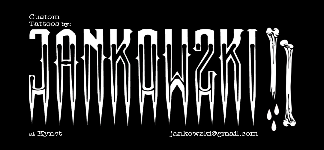 Jankowzki custom Tattoos