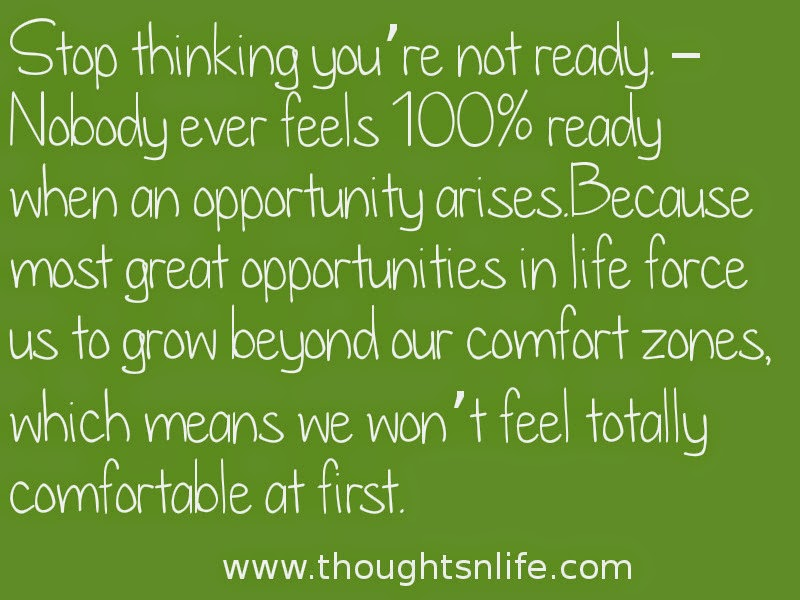 Thoughtsnlife: Stop thinking you're not ready