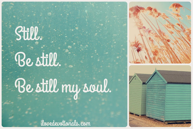 Devotional on psalm 62:5 be still my soul