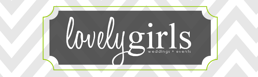 LovelyGirls Weddings + Events