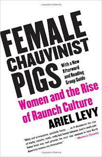 https://www.goodreads.com/book/show/18745.Female_Chauvinist_Pigs?from_search=true&search_version=service