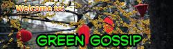 Green Gossip Blog