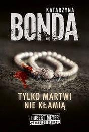 http://lubimyczytac.pl/ksiazka/247297/tylko-martwi-nie-klamia