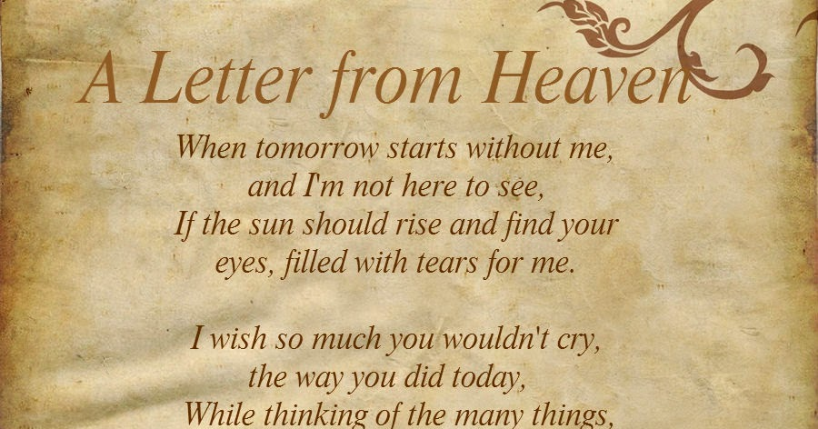 A Letter From Heaven Poem When Tomorrow Starts Without Me