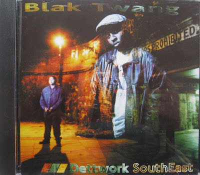 Blak Twang – Dettwork South-East (CD) (1996) (320 kbps)