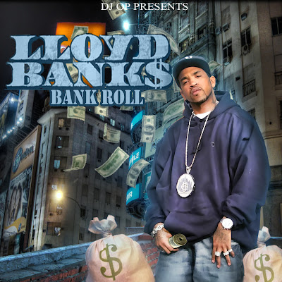 Lloyd_Banks-Bank_Roll_(Presented_By_DJ_O.P.)-(Bootleg)-2011