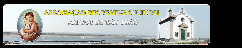 Associação Recreativa Cultural - Amigos de S. João, Esposende.