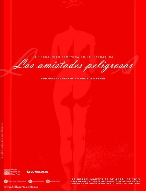 """La sexualidad femenina en la literatura presenta: """"Las amistades peligrosas"""" en el Palacio de Bellas Artes"""