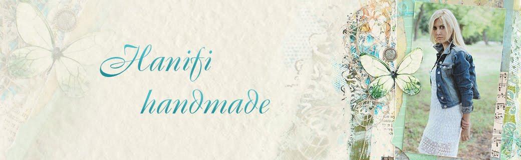 Hanifi handmade