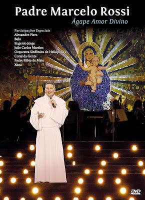 Padre Marcelo Rossi - Ágape Amor Divino - DVDRip
