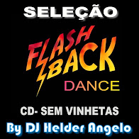 SELEÇÃO FLASH BACK CD-SEM VINHETAS BY DJ HELDER ANGELO