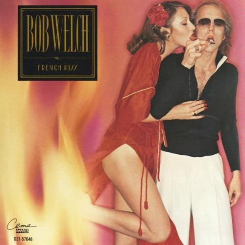 French Kiss Bob Welch Album