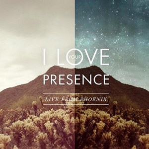 Download - Vineyard Worship – I Love Your Presence: Live from Phoenix (2012)