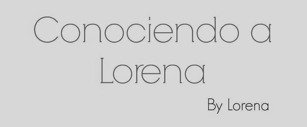 Conociendo a Lorena