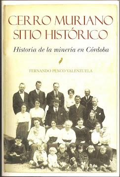 Cerro Muriano Sitio Histórico. Historia de la minería en Córdoba.