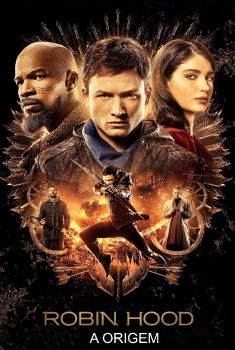 Robin Hood: A Origem Torrent - BluRay 720p/1080p Dual Áudio