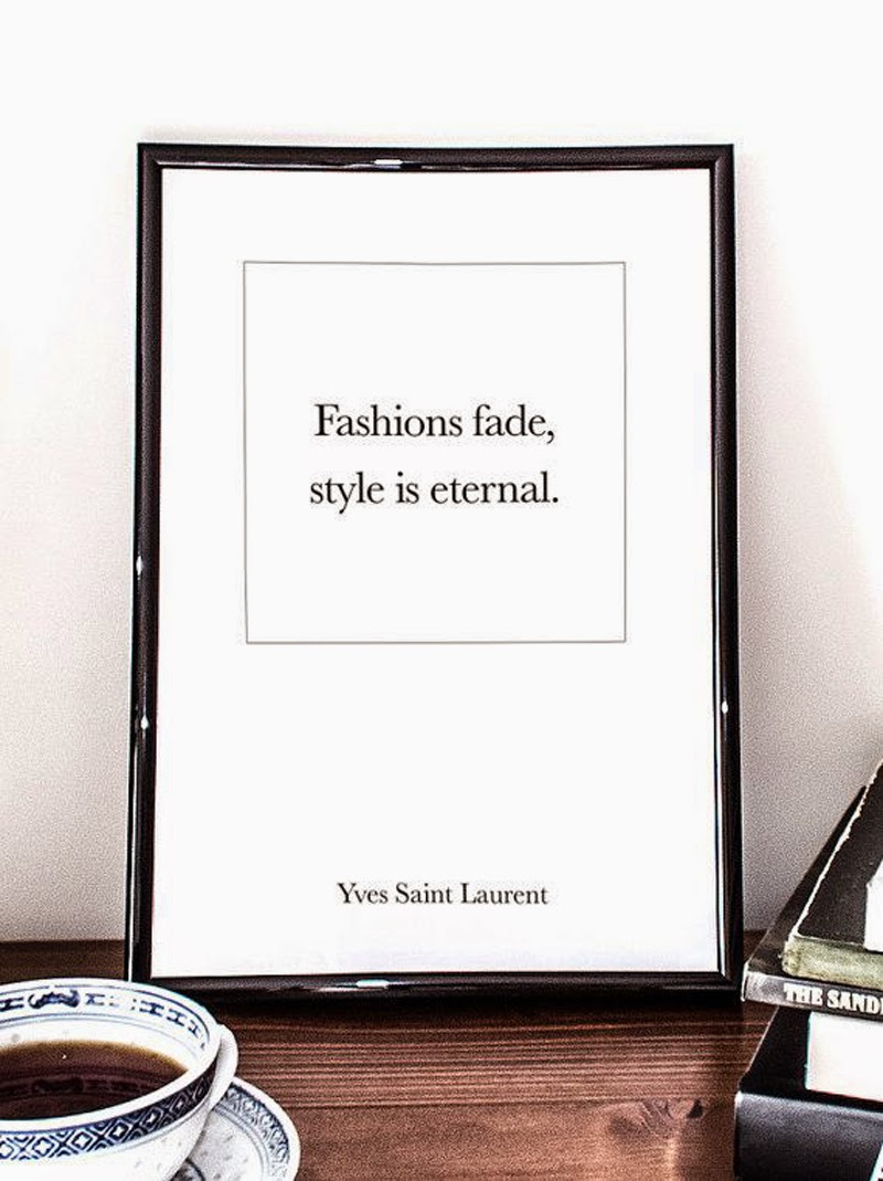 Yves Saint Laurent Quote Fashions Fade