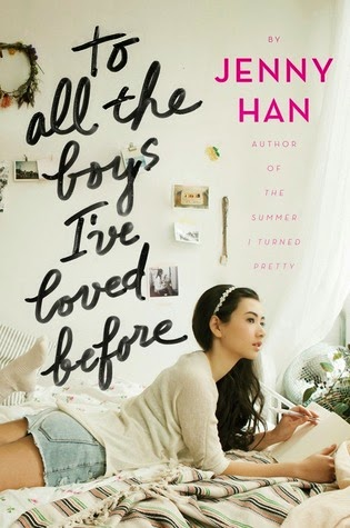 To All the Boys I've Loved Before (To All the Boys I've Loved Before #1) by Jenny Han