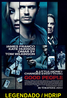 Assistir Good People Legendado 2014