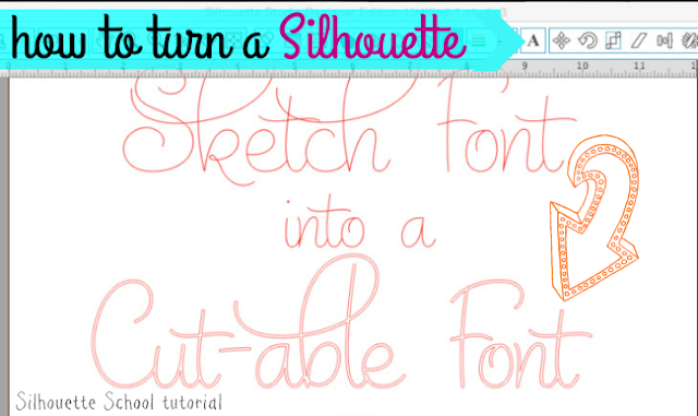 Turn Sketch Fonts Into Cuttable Fonts In Silhouette Studio | Silhouette School | Bloglovinu2019