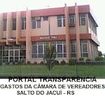 PORTAL TRANSPARÊNCIA - GASTOS CÂMARA DE VEREADORES