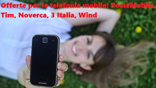 Confronto tra le tariffe telefoniche mobili di Tim, Nòverca, Tre Italia, PosteMobile, Wind