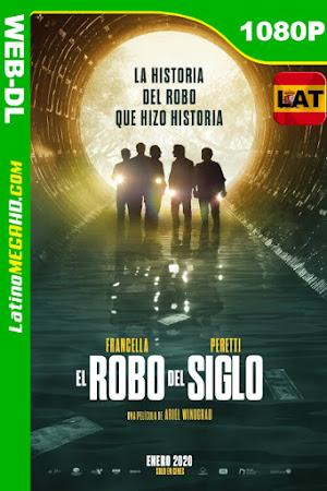 El Robo del Siglo (2020) Latino HD WEB-DL 1080P ()