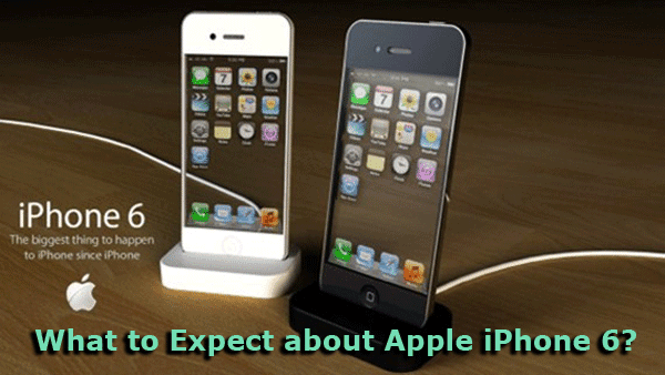 What to Expect about Apple iPhone 6