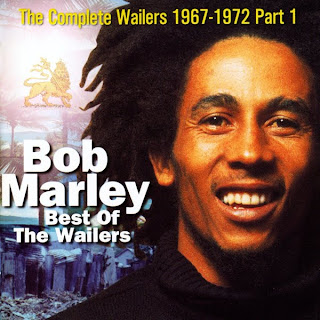 The Complete Bob Marley & The Wailers 1967-1972, Vol.3: Best Of The Wailers