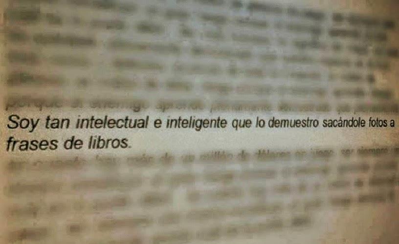 Soy demasiado intelectual