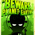 Beware Planet Earth PC Game Free Download
